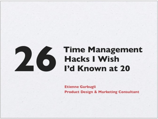 26 Time Management tricks I wish I'd known at 20