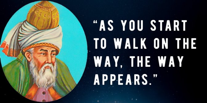 35 Wisdom Quotes From The Great Persian Poet Rumi Will Spark You With Great Energy